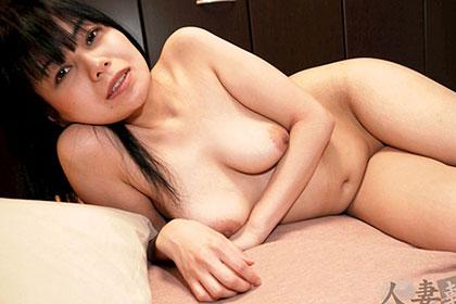 濡れた陰部が淫音を立てて チ◯ポを欲しがる艶妻 沢口江美