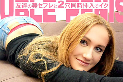 VIP会員様10日間先行配信 友達の美セフレと2穴同時挿入でイク DOUBLE PENIS LINDA LECLAIR